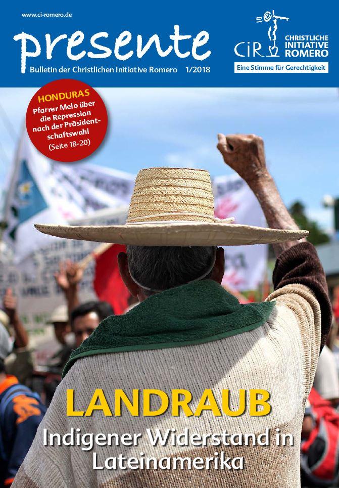 Presente zum Thema Landraub - Indigener Widerstand in Lateinamerika