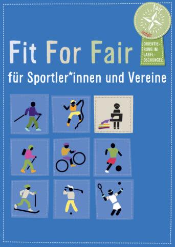 Cover des Faltbaltt Fit For Fair für SPortler*innen und Vereine