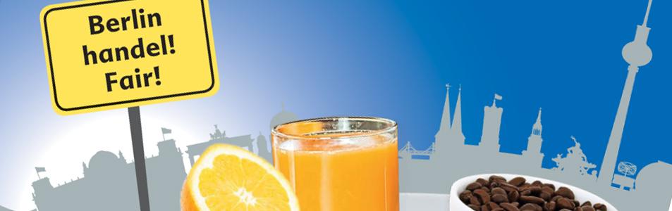 """Titelblatt der Studie """"Blick über den Tellerrand - sozial verantwortliche Beschaffung von Lebensmitteln"""" mit Silhouette von Berlin, dem Slogan """"Berlin handel! Fair! sowie Orangensaft und Kaffee"""