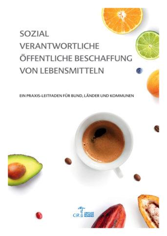 Cover des Leitfadens zu öffentlicher ökologischer und fairer Lebensmittelbeschaffung mit Fotos von Avocados, Kaffee und Zitrusfrüchten